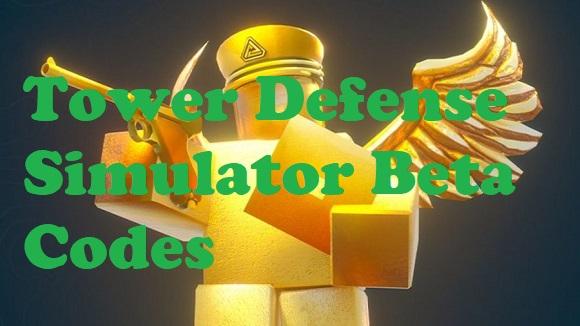 Tower Defense Simulator Beta Codes